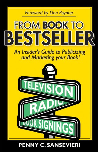 9781890158712: From Book to Bestseller; An Insider's Guide to Publicizing and Marketing Your Book!