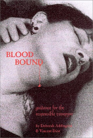 9781890159085: Blood Bound: Guidance for the Responsible Vampire