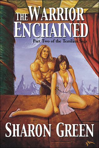 9781890159269: The Warrior Enchained: Part Two of the Terrillian Saga