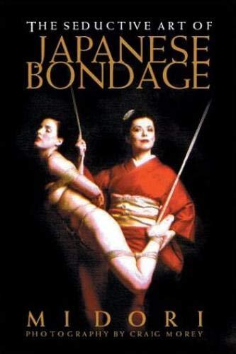 9781890159382: The Seductive Art of Japanese Bondage