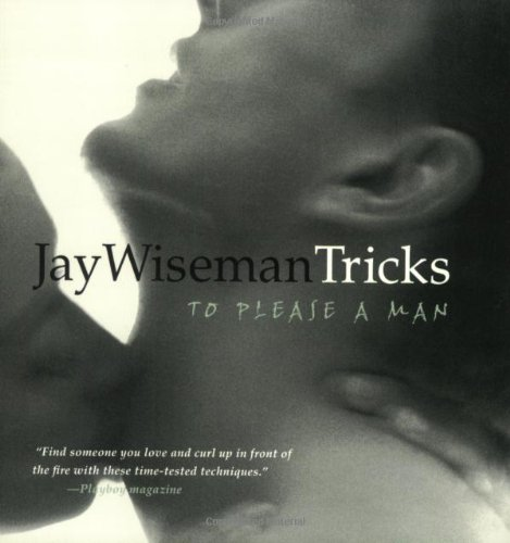 Tricks to Please a Man (1890159522) by Jay Wiseman
