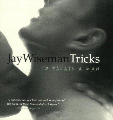 9781890159528: Jay Wiseman's Tricks to Please a Man