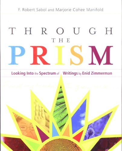9781890160425: Through the Prism: Looking into the Spectrum of Writings of Enid Zimmerman