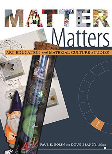 9781890160517: Matter Matters: Art Education and Material Culture Studies