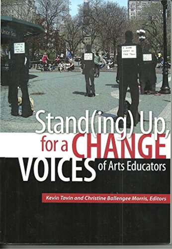 9781890160562: Standing up for a Change Voices of Arts Educators