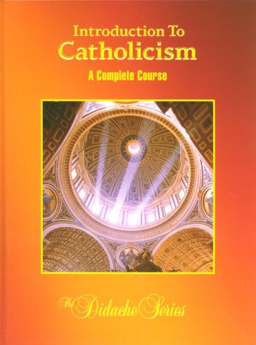 introduction to catholicism a complete course pdf