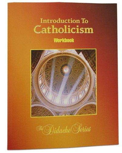 Introduction to Catholicism Student Workbook: Rev. Fred Gatchet