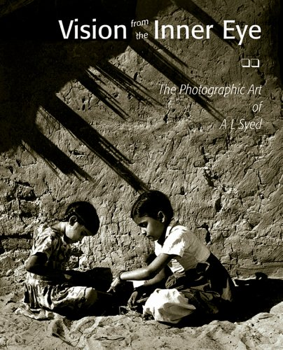 Vision From the Inner Eye: The Photographic Art of A L Syed: Sharma, O. P.
