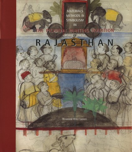 9781890206741: Pichhvai Painting Tradition of Rajasthan: Materials, Methods and Symbolism