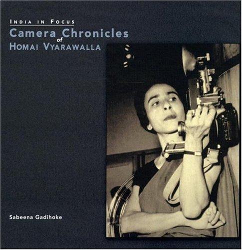 9781890206949: India In Focus: Camera Chronicles of Homai Vyarawalla