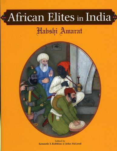 9781890206970: African Elites in India: Habshi Amarat