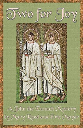 9781890208370: Two for Joy: A John the Eunuch Mystery