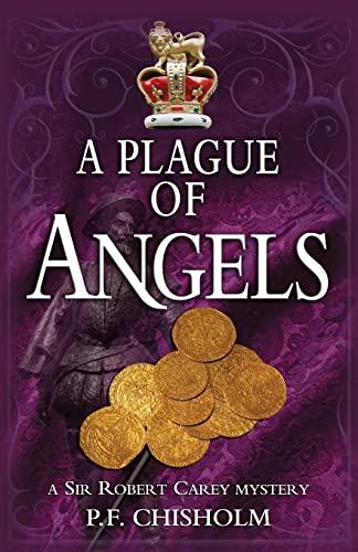 9781890208431: A Plague of Angels: A Sir Robert Carey Mystery