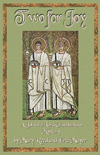 9781890208769: Two for Joy (John, the Lord Chamberlain Mysteries)