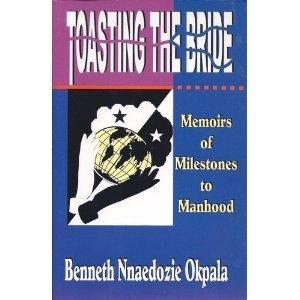 9781890232078: Toasting the bride: Memoirs of milestones to manhood