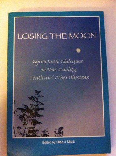 9781890246068: Losing the Moon: