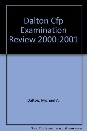 9781890260149: Dalton Cfp Examination Review 2000 2001 Mach Exam A1