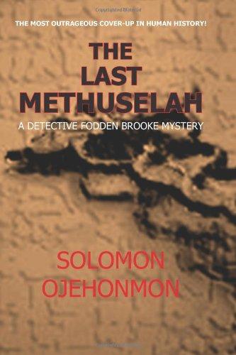 9781890279349: The Last Methuselah: A Detective Fodden Brooke Mystery