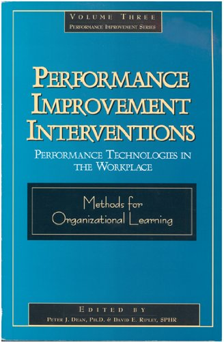 Performance Improvement Interventions: Performance Technology in the Workplace: David Ripley