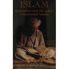 9781890297053: Islam: Muhammad and the Koran: A Documented Analysis