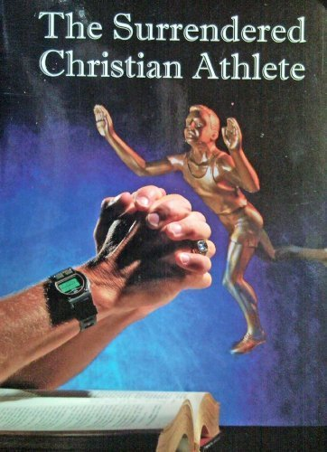 9781890306342: The Surrendered Christian Athlete