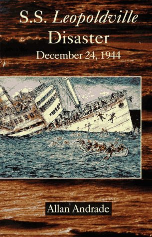 9781890309541: S.S. Leopoldville Disaster: December 24, 1944