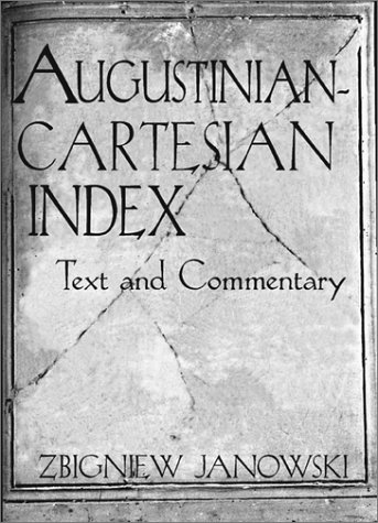 9781890318109: Augustinian-Cartesian Index: Texts & Commentary