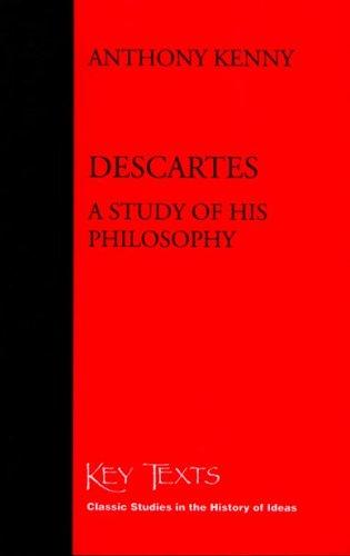 9781890318130: Descartes: A Study Of His Philosophy (Key Texts)
