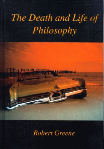 9781890318192: Death and Life of Philosophy