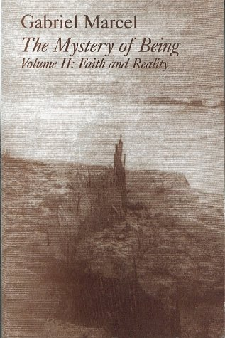 Mystery Of Being Vol 2: Faith & Reality (Gifford Lectures, 1949-1950.): Marcel, Gabriel; Hague,...