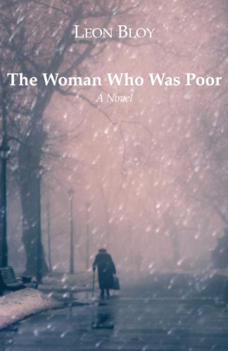 The Woman Who Was Poor: A Novel: Leon Bloy; I.
