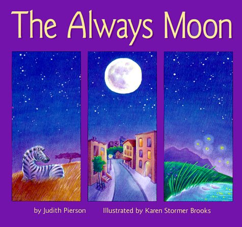 9781890326173: The Always Moon