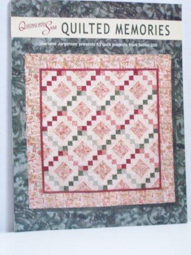 Quilted Memories: Sharlene Jorgenson presents 13 Quilt: Sharlene Jorgenson