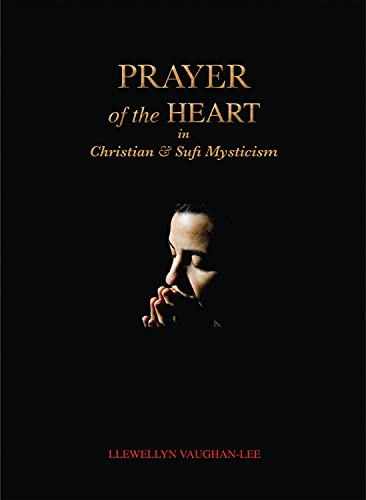 9781890350352: Prayer of the Heart in Christian and Sufi Mysticism