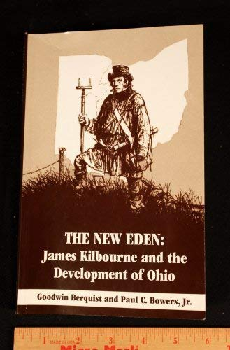 The New Eden : James Kilbourne and: Goodwin; Bowers, Paul