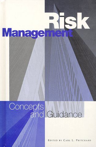 9781890367015: Risk Management: Concepts and Guidance