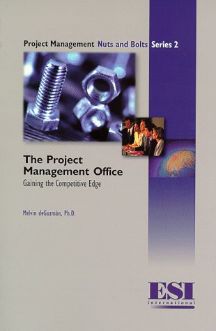 9781890367138: The Project Management Office: Gaining the Competitive Edge