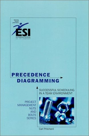 9781890367329: Precedence Diagramming: Successful Scheduling in a Team Environment