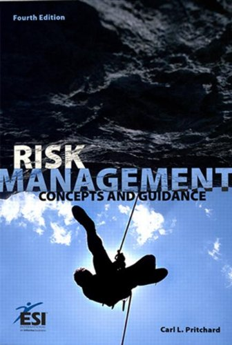 9781890367558: Risk Management: Concepts and Guidance 4th edition