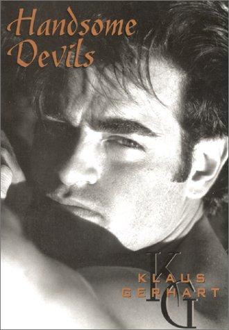 Handsome Devils: Gerhart, Klaus