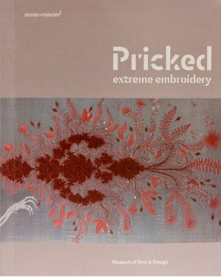 9781890385132: Pricked: Extreme Embroidery