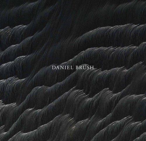 Daniel Brush: McFadden, David Revere; Littman, Brett; Brush, Olivia; Hamilton, Saskia; Keegan, Paul