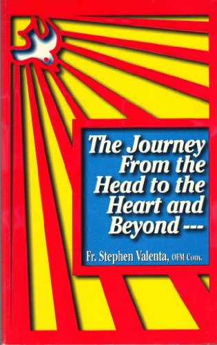 9781890390006: The Journey from the Head to the Heart and Beyond