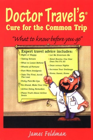 9781890394301: Doctor Travel's Cure For The Common Trip