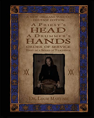 A Priest's Head, A Drummer's Hands: New Orleans Voodoo: Order of Service: Martinié, Louis