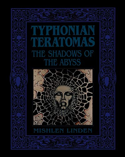 9781890399290: Typhonian Teratomas: The Shadows of the Abyss