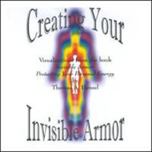 9781890405045: Creating Your Invisible Armor