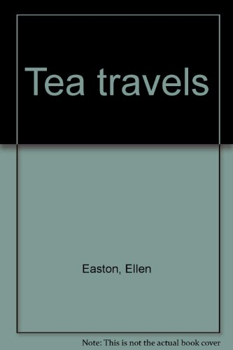 9781890406011: Tea travels