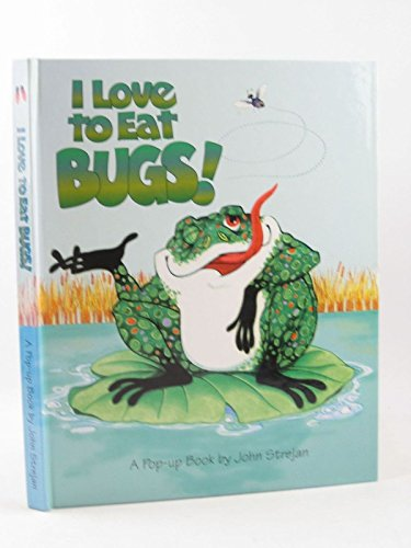 9781890409272: I love to eat bugs!: A pop-up book