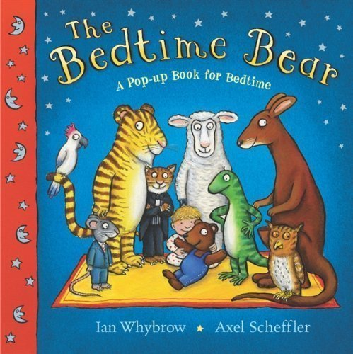 9781890409784: The bedtime bear: A pop-up book for bedtime